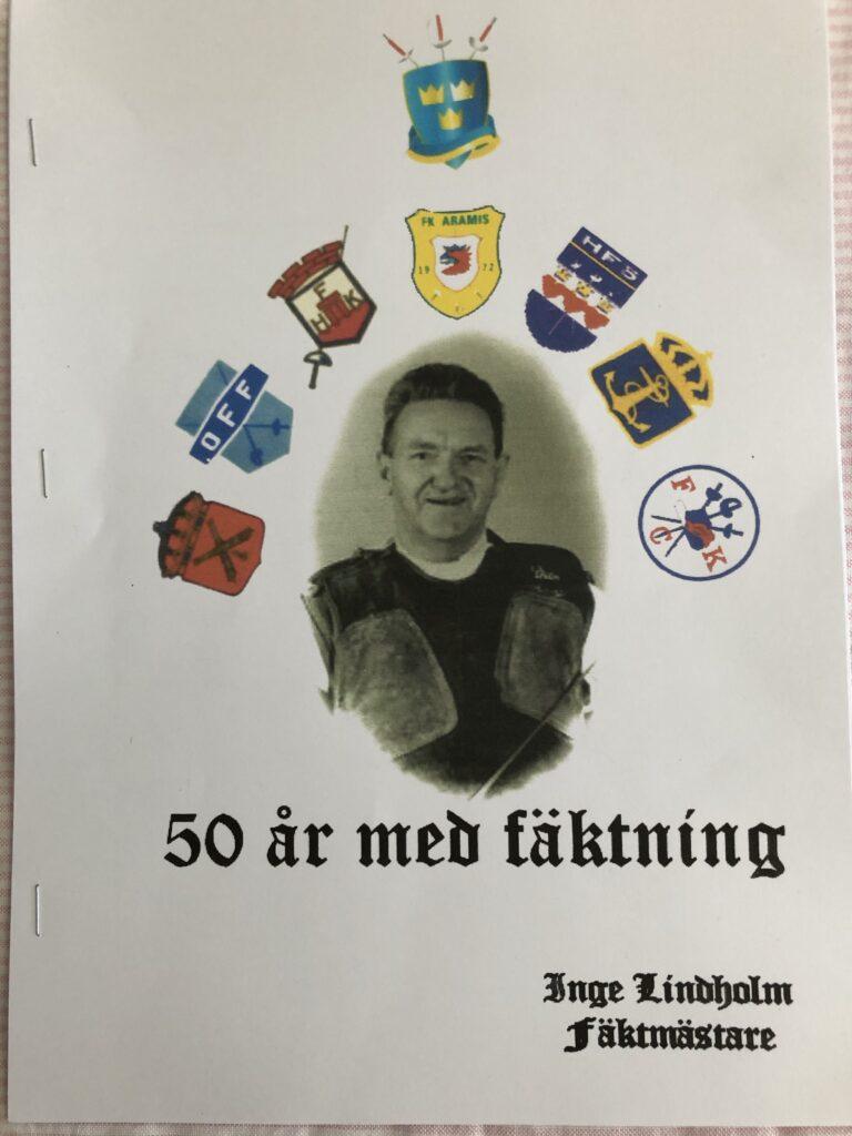 Inges egen skrift om sina första 50 (som nu blivit 60) år med fäktning.